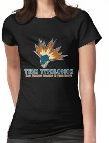 Team Typhlosion  Womens Fitted T-Shirt