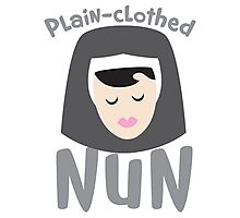 Plain-clothed nun with nuns face Photographic Print