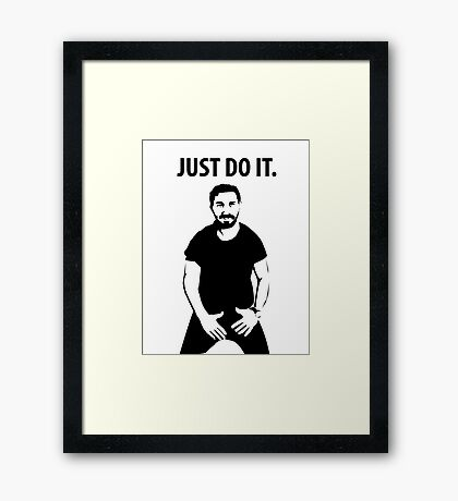 Shia LaBeouf - Just Do It Framed Print