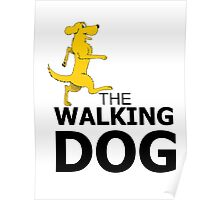 the walking dog Poster