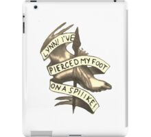 Lynn! I've Pierced My Foot on a Spiiike! iPad Case/Skin