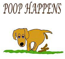 Poop Happens by qbranchltd