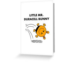 Mr Duracell Bunny Greeting Card