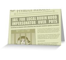 Zelda newspaper: Link jailed! Greeting Card