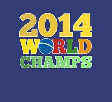 2014 World Champs - Bra Unisex T-Shirt