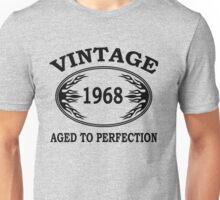vintage 1968 aged to perfection Unisex T-Shirt