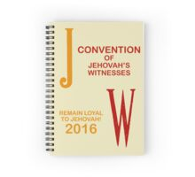 REMAIN LOYAL TO JEHOVAH! (JW ) Spiral Notebook