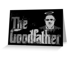 The Good father for father days Gift Greeting Card
