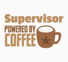 supervisor powered by coffee Kids Tee