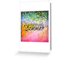FOREVER SUMMER Happy Rainbow Colorful Typography Abstract Painting Greeting Card
