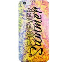 FOREVER SUMMER Happy Rainbow Colorful Typography Abstract Painting iPhone Case/Skin