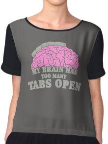 Brain Has Too Many Tabs Open Chiffon Top