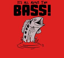 It's All About That Bass Unisex T-Shirt