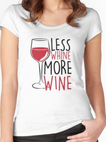 Less Whine, More Wine Women's Fitted Scoop T-Shirt