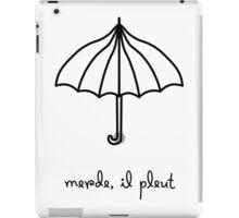 Merde, il pleut iPad Case/Skin