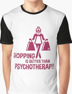 Shopping Is Better Than Psychotherapy! (Magenta) Graphic T-Shirt