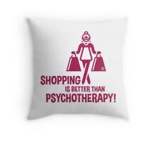 Shopping Is Better Than Psychotherapy! (Magenta) Throw Pillow