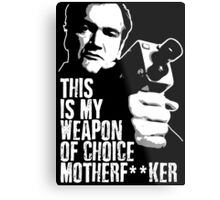 Quentin Tarantino - Weapon of Choice Metal Print