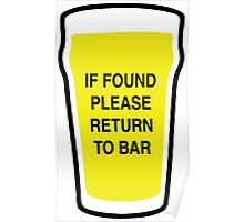 If Found Please Return to Bar Poster