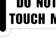 Do Not Touch Me Amor Angel copy Sticker