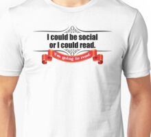 I Could be Social Unisex T-Shirt
