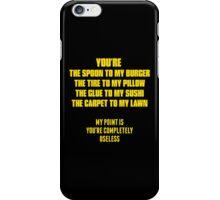 Useless iPhone Case/Skin