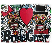 Bride and Groom Sugar Skulls Poster