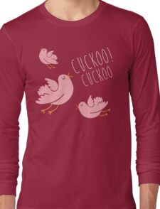cuckoo birds Long Sleeve T-Shirt