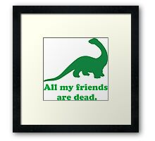 All My Friends Framed Print