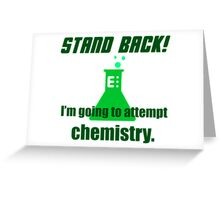 Attempting Chemistry Greeting Card