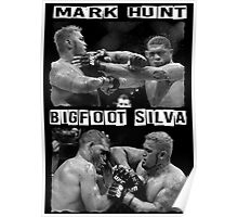 Mark Hunt Vs Bigfoot Silva Poster