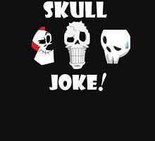 Skull Joke! Unisex T-Shirt