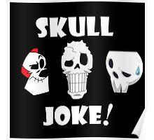 Skull Joke! Poster