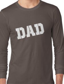 DAD Fathers Day Long Sleeve T-Shirt