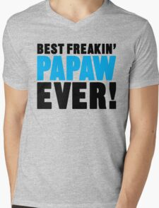 Best Freakin Papaw Ever, Father's Day Gift Mens V-Neck T-Shirt