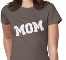 MOM Mothers Day Womens Fitted T-Shirt