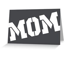 MOM Mothers Day Greeting Card