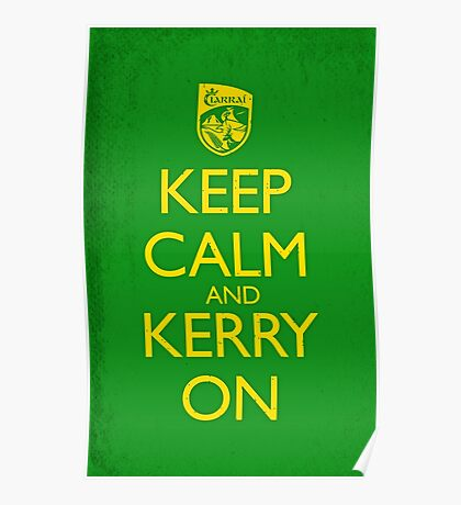Keep Calm & Kerry On (grunge) Poster
