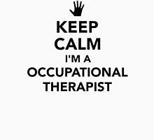 Keep calm I'm occupational therapist Unisex T-Shirt