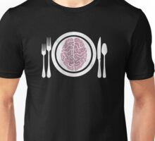 Brains for Dinner Unisex T-Shirt
