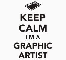 Keep calm I'm a graphic artist Kids Tee