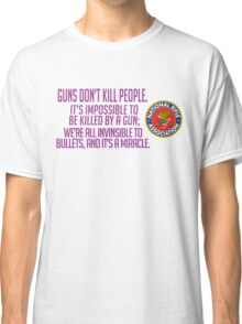 Welcome to Night Vale NRA Slogan Classic T-Shirt