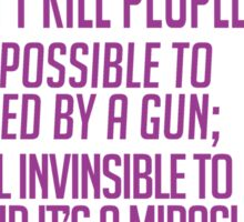 Welcome to Night Vale NRA Slogan Sticker