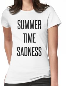 Summertime Sadness. Womens Fitted T-Shirt