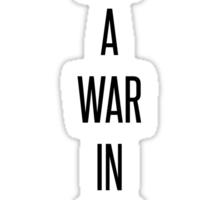 I Got A War In My Mind. Sticker
