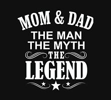 Mom And Dad The Legends Unisex T-Shirt
