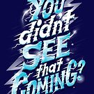 You didn't see that coming by Risa Rodil
