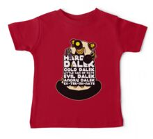 Hard Dalek Cold Dalek New Design Baby Tee