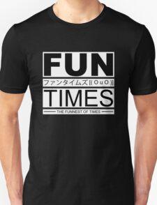 FUN TIMES (optimised for black shirt)  T-Shirt