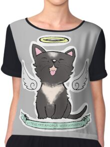 Kittens are Angels with whiskers Chiffon Top